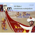 Ali Baba and the Forty Thieves in Polish and English by Enebor Attard (Paperback, 2011)