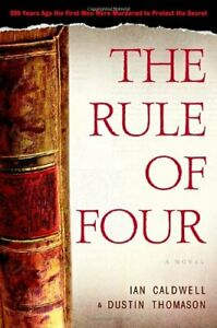 The Rule of Four by Dustin Thomason and Ian Cal Caldwell 2004 Hardcover Acid-Fr