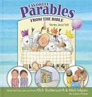 Favorite Parables from the Bible: Stories Jesus Told by Nick Butterworth, Mick Inkpen (Hardback, 2012)