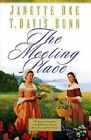 The Meeting Place by Janette Oke, T. Davis Bunn (Paperback, 1999)