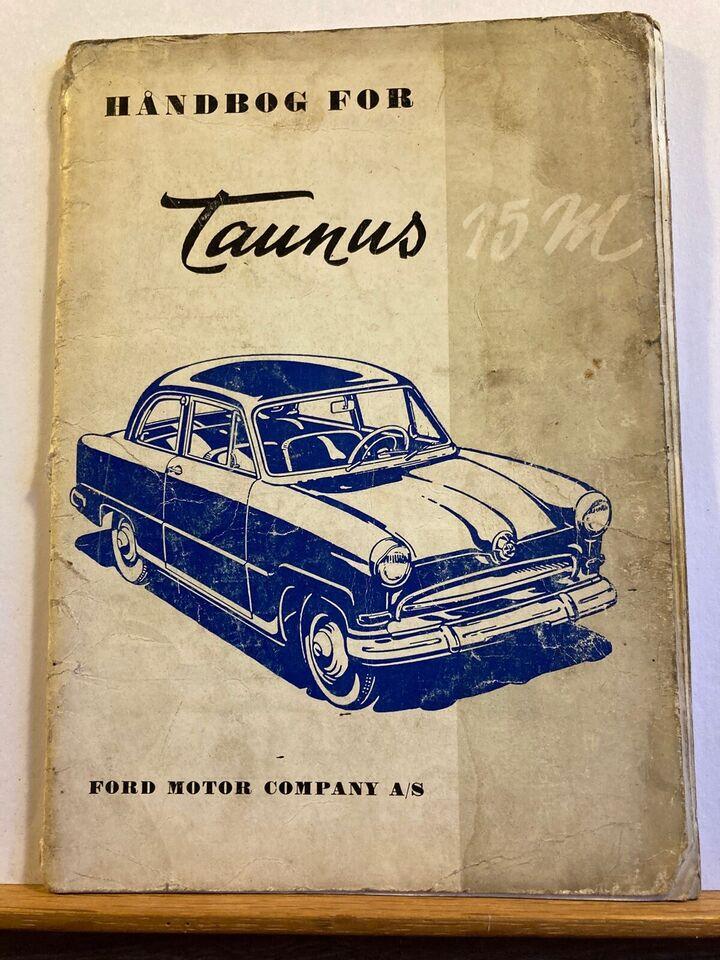 Indtruktionsbog, Ford Taunus 15M