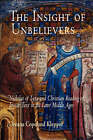 The Insight of Unbelievers: Nicholas of Lyra and Christian Reading of Jewish Text in the Later Middle Ages by Deeana Copeland Klepper (Paperback, 2008)