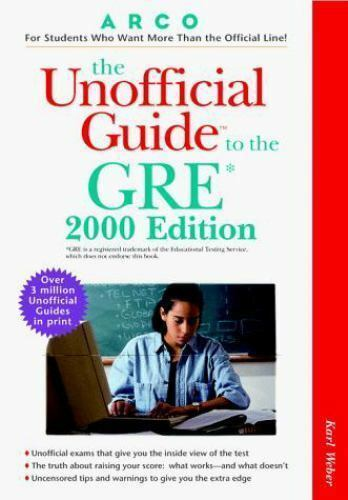 The Unofficial Guide to the GRE by Karl Weber
