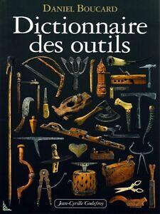 Dictionnaire des outils, livre de D. Boucard