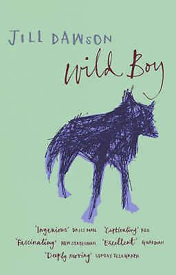 1 of 1 - Dawson, Jill, Wild Boy, Very Good Book
