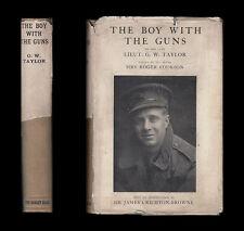 1919 Taylor BOY WITH THE GUNS  Royal Field Artillery YPRES Suvla SERBIA Salonika