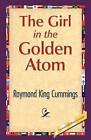 The Girl in the Golden Atom by Raymond King Cummings (Hardback, 2008)