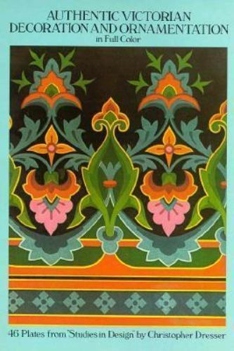 Authentic Victorian Decoration and Ornamentation in Full Color (Dover Pictorial