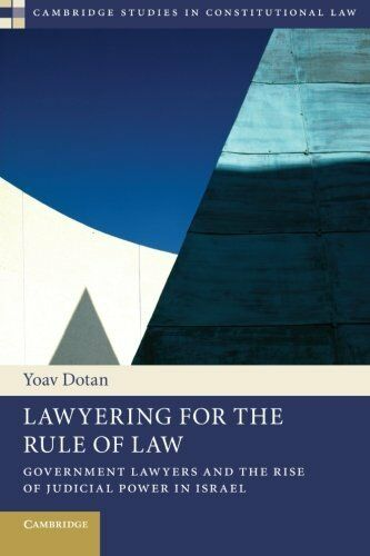 1 of 1 - Lawyering for the Rule of Law: Government Lawyers and the Rise of Judicial Power