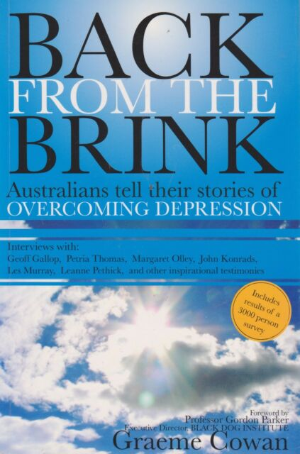 Back From The Brink: Australians Overcoming Depression By Graeme Cowan (Book)