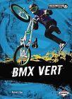 BMX Vert by Patrick G Cain (Hardback, 2013)