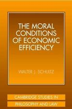 Cambridge Studies in Philosophy and Law: The Moral Conditions of Economic...