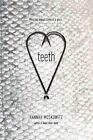 Teeth by Hannah Moskowitz 9781442449466 Paperback 2013