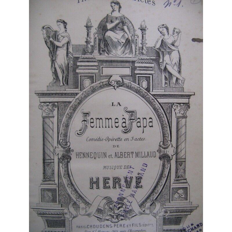 Hervé La Femme Papa Operette Chant Piano 1879 Partitur sheet music score