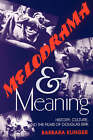 Melodrama and Meaning: History, Culture and the Films of Douglas Sirk by Barbara Klinger (Paperback, 1994)