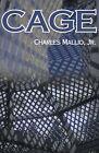 Cage by Charles Mallio (Paperback / softback, 2000)