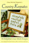 Cross Stitcher  Magazine's Country Keepsakes: 50 Delightful Cross-stitch Designs - Including Projects from Jane Greenoff, Gail Bussi, Zoe Smith and Julie Cook by Future Publishing (Hardback, 1995)