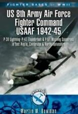 Fighter Bases of WW2 US 8th Army Air Force Fighter Command USAAF 1942-45 P-38 Li
