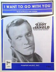 EDDY-ARNOLD-Sheet-Music-I-WANT-TO-GO-WITH-YOU-1966-Piano-Vocal
