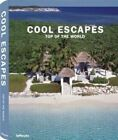 Cool Escapes Top of the World by teNeues Publishing UK Ltd (Hardback, 2009)