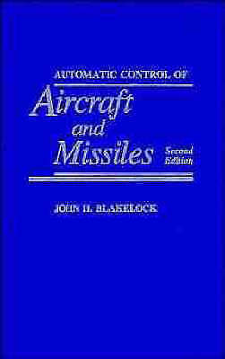1 of 1 - NEW Automatic Control of Aircraft and Missiles by John H. Blakelock