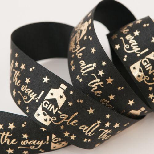 Black /& Gold GIN-gle All The Way Berisfords 25mm Satin Christmas Ribbon