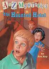 The Haunted Hotel by Ron Roy (Hardback, 1999)
