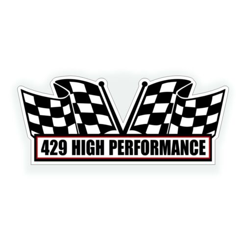 429 HIGH PERFORMANCE AIR CLEANER engine DECAL for classic or muscle car