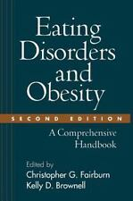 Eating Disorders and Obesity, Second Edition : A Comprehensive Handbook (2001, H