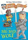 Sir Lance-a-Little and the Big Bad Wolf by Rose Impey (Hardback, 2016)