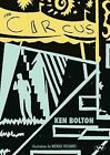 The Circus by Ken Bolton (Paperback, 2010)
