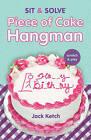 Piece of Cake Hangman by Jack Ketch (Paperback, 2016)
