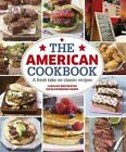 The American Cookbook a Fresh Take on Classic Recipes by DK (Hardback, 2014)