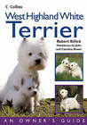 Collins Dog Owners Guide: West Highland White Terrier by Robert Killick (Paperback, 2003)