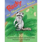 Rocky: The Okeeheelee Bandit by Joanne Robertson-Eletto (Paperback / softback, 2013)