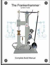 The Frankenhammer Complete Build Manual~DIY Power Hammer Project !!