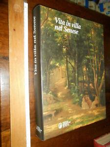 LIBRO-geografia-AA-VV-2000-MONTE-DEI-PASCHI-Vita-In-Villa-Nel-Senese