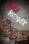 Red Rover by Liz Bugg (Paperback, 2011)