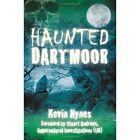 Haunted Dartmoor by Kevin Hynes (Paperback, 2013)