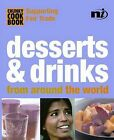 Desserts and Drinks: From Around the World by Troth Wells (Paperback, 2004)
