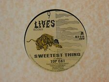 "TOP CAT - SWEETEST THING 12"" MIX VG+ UK 9 LIVES NLD 010"