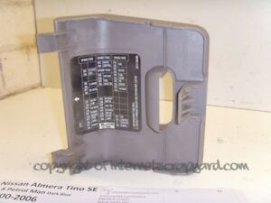 Details about Nissan Almera Tino 1.8 00-06 interior dash fuse box cover on