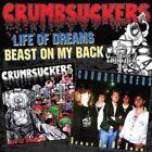 Life of Dreams/beast on My Back 0848064003502 by Crumbsuckers CD
