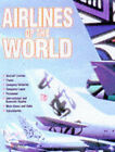 Airlines of the World by Chris Chant (Hardback, 1997)