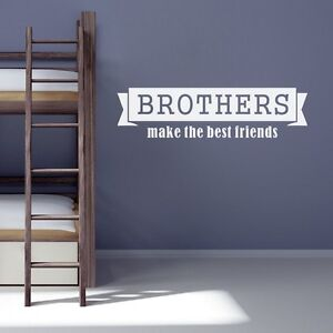 Inspired Wall Sticker Brothers Make The Best Friends Saying
