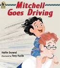 Mitchell Goes Driving by Hallie Durand (Paperback / softback, 2013)