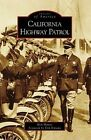 California Highway Patrol by Rick Mattos (Paperback / softback, 2008)