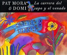 La Carrera del Sapo y el Venado  The Race of Toad and Deer (Spanish Ed-ExLibrary