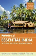 Fodor's Essential India: with Delhi, Rajasthan, Mumbai & Kerala (Full-color Tra