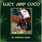 Lucy and Coco 9781604418545 by Annette Quail Book